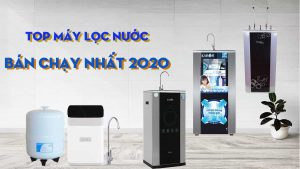 top-may-loc-nuoc-ban-chay-nhat-nam-2020-2021
